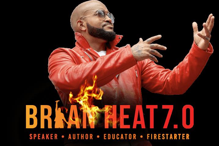Brian Heat Motivational Speaker
